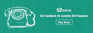 Mobikwik Landline Bill Payment Offers