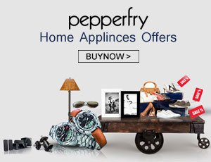 Pepperfry Home Appliance Offers